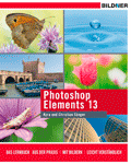 Photoshop Elements 13 - das komplette Lernbuch